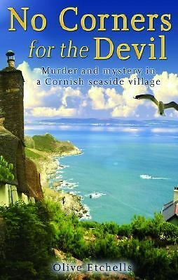 No Corners for the Devil by Olive Etchells (2005, Hardcover)
