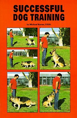 Successful Dog Training by Michael Kamer (1994, Hardcover)