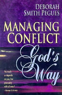 Managing Conflict God's Way, Pegues, Deborah Smith, Good Book