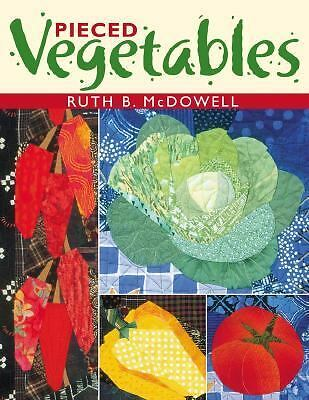 Pieced Vegetables, McDowell, Ruth B., Good Book