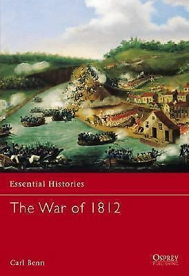The War of 1812, Benn, Carl, Good Book