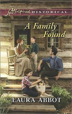 A Family Found (Love Inspired Historical): Abbot, Laura