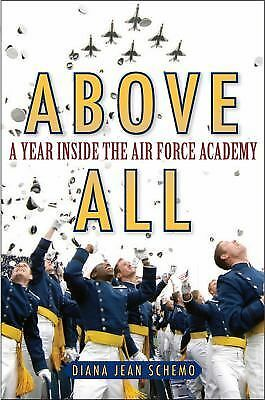 Skies to Conquer: A Year Inside the Air Force Academy: Schemo, Diana  Jean