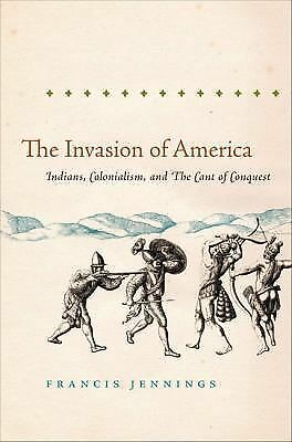 The Invasion of America: Indians, Colonialism, and the Cant of Conquest (Publish