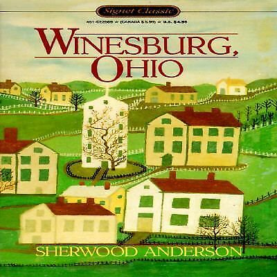WINESBURG, OHIO by Sherwood Anderson   a Signet Classic paperback