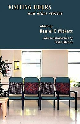 Visiting Hours (2008, Paperback)