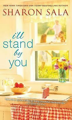 I'll Stand By You: Sala, Sharon