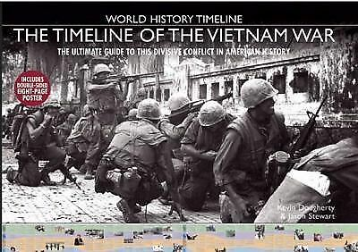The Timeline of the Vietnam War (World History Timeline), Stewart, Jason, Doughe