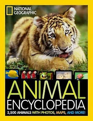 National Geographic Animal Encyclopedia: 2,500 Animals with Photos, Maps, and Mo