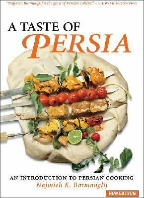 A Taste of Persia: An Introduction to Persian Cooking, Batmanglij, Najmieh, Good