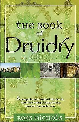 The Book of Druidry: Nichols, Ross