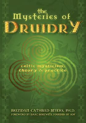 The Mysteries of Druidry: Brendan Cathbad Myers