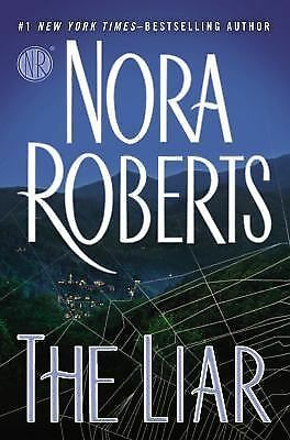 The Liar: Roberts, Nora