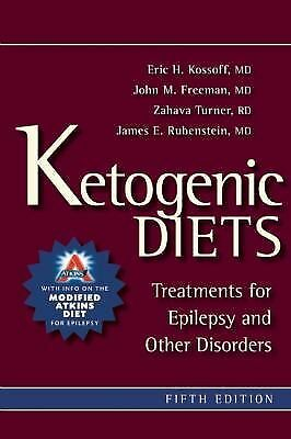 KETOGENIC DIETS 5th EDITION Treatments for Epilepsy and Other Disorders KOSSOFF