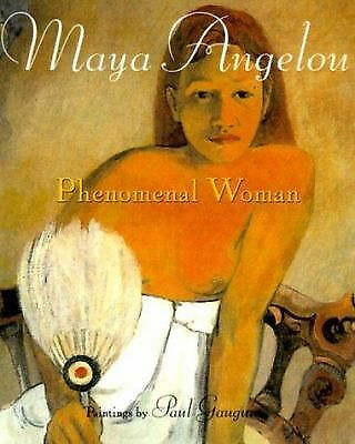 PHENOMENAL WOMAN by May Angelou 4 poems + artwork by Paul Gauguin