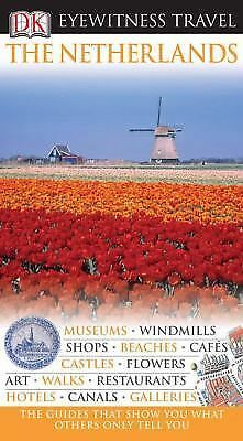 The Netherlands (Eyewitness Travel Guides):