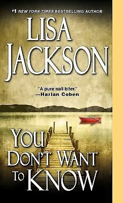You Don't Want to Know by Lisa Jackson (2013, Paperback)