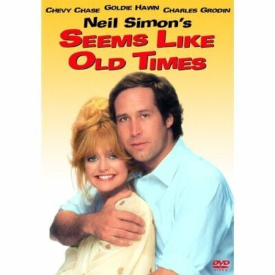 Seems Like Old Times: Chevy Chase, Goldie Hawn, Charles Grodin, Robert Guillaum