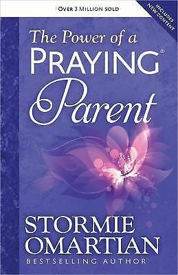 The Power of a Praying Parent by Stormie Omartian (2014, Paperback)