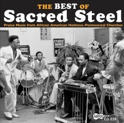 The Best of Sacred Steel: Various Artists