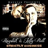 Strictly Business: Haystak & Jelly Roll