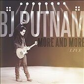 More and More: BJ Putnam