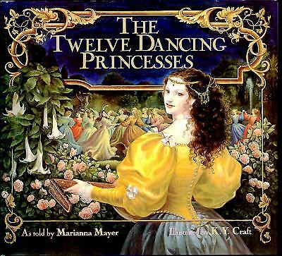 The Twelve Dancing Princesses by Marianna Mayer (1989, Hardcover)