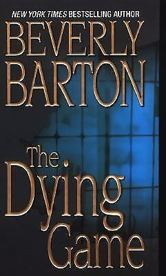 The Dying Game by Beverly Barton (2007, Paperback)