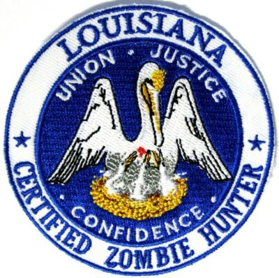 "State of Louisiana LA CERTIFIED ZOMBIE HUNTER 3"" IRON ON Patch Appliqe Crest USA"