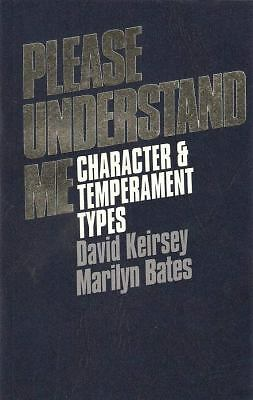 Please Understand Me: Character and Temperament Types, David Keirsey, Marilyn B