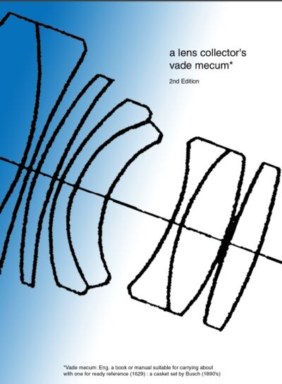 Lens Collectors Vade Mecum Book Download  OVER 1,000 pages -  20% to Charity !