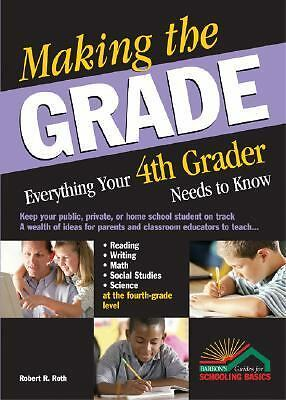 Making the grad everything your 4th grader needs to know  home schooling book