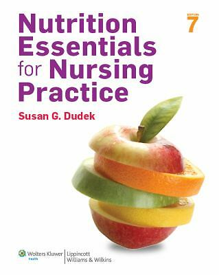 Nutrition Essentials for Nursing Practice by Susan G. Dudek (2013, Paperback,...