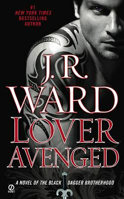 Lover Avenged (Black Dagger Brotherhood, Book 7), Ward, J.R.
