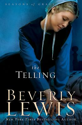 The Telling (Seasons of Grace, Book 3), Lewis, Beverly