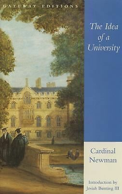 The Idea of a University, Newman, John Henry Cardinal