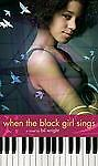 When the Black Girl Sings by Bil Wright and Bill Wright (2009, Paperback)