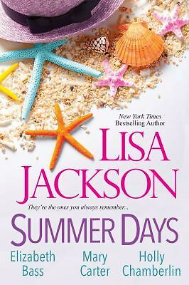 Summer Days, Jackson, Lisa, Bass, Elizabeth, Chamberlin, Holly, Carter, Mary