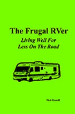 The Frugal RVer, Russell, Nick
