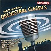 GORDON LANGFORD'S ORCHESTRA CLASSICS MUSIC CD 16 TRACKS