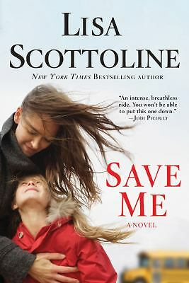 Save Me, Scottoline, Lisa