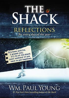 The Shack: Reflections for Every Day of the Year, Young, Wm. Paul