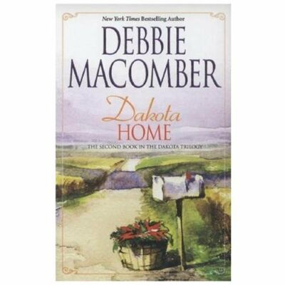 Dakota Home (Dakota Series #2), Debbie Macomber