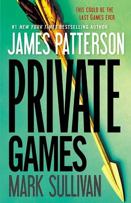 Private Games, Patterson, James, Sullivan, Mark
