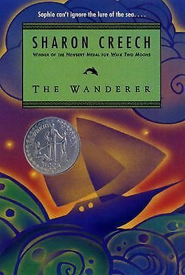 The Wanderer by Sharon Creech (2011, Paperback) n
