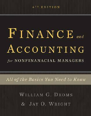 Finance and Accounting for Nonfinancial Managers : All the Basics You Need to...