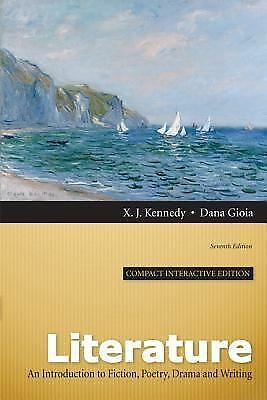Literature: An Introduction to Fiction, Poetry, Drama, and Writing, Compact Int