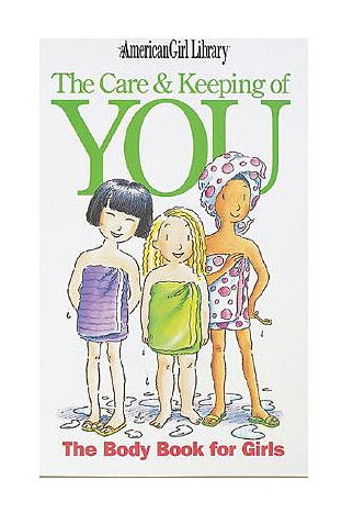 The Care & Keeping of You: The Body Book for Girls (American Girl Library), Val