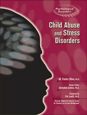 CHILD ABUSE AND STRESS DISORDERS by M. FOSTER OLIVE HC