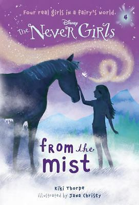 Never Girls #4: From the Mist (Disney: The Never Girls) (A Stepping Stone Book(